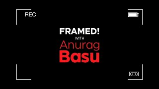 Framed! - With Anurag Basu - Stories By Rabindranath Tagore