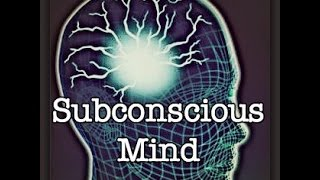 AutoSuggestion & The Subconscious Mind (Law Of Attraction)