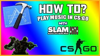How To? Play music in CS-GO and TF2 to Friends and Team (Be a Douche!) | SLAM PC TUTORIAL WINDOWS 10