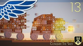 AIRSHIPS | Siege Engine Part 13 - Airships Conquer The Skies Let