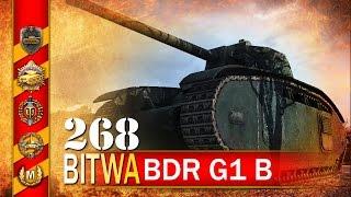 BDR G1 B i fragowanie :) - BITWA - World of tanks
