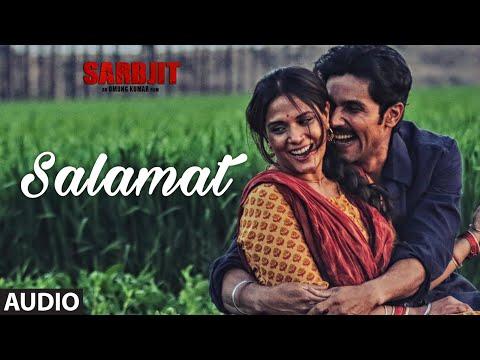 Xxx Mp4 Salamat Full Song SARBJIT Randeep Hooda Richa Chadda Arijit Singh Tulsi Kumar Amaal Mallik 3gp Sex