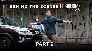FILOSOFI KOPI 2: BEN & JODY - Behind The Scenes