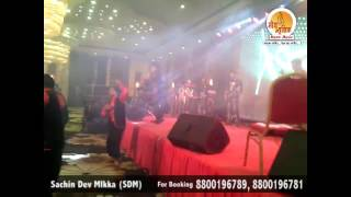 Delhi Wali Girl Friend Song Live Performance By Sachin Dev Mikka