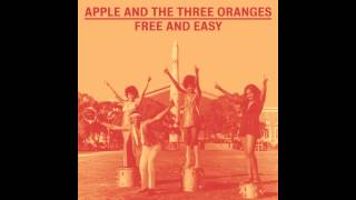 Apple and The Three Oranges - I'll Give You A Ring (When I Come, If I Come)