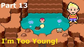 I'm Too Young! Mother 3 Part 13