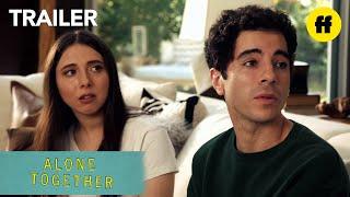 Alone Together | Official Trailer | Freeform