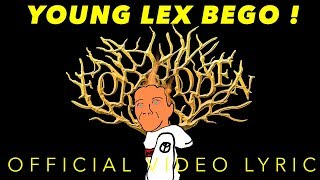 YOUNG LEX BEGO (Video Lyric)