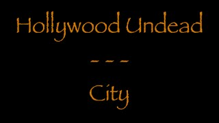 Lyrics traduction Française - Hollywood undead : City