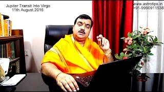 Jupiter Transit in Virgo 2016: Guru Gochar 2016:गुरु कन्या राशि में : +91-9990911538