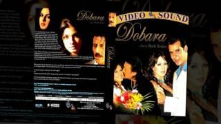 Dobara (2004) - Tum Abhi (Female)