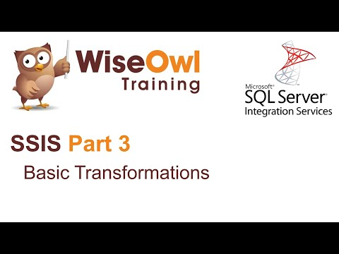 SQL Server Integration Services (SSIS) Part 3 - Basic Transformations