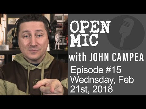 Xxx Mp4 OPEN MIC With John Campea Ep 15 Wednesday February 21st 2018 3gp Sex