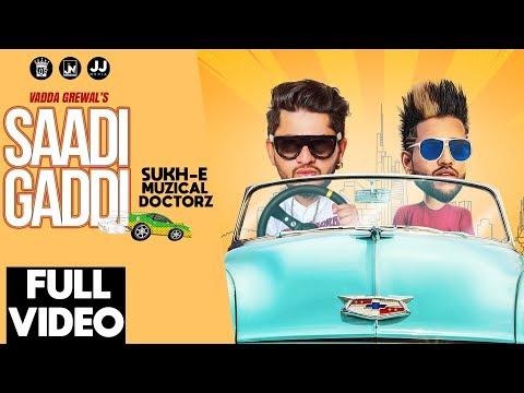 Xxx Mp4 Saadi Gaddi Vadda Grewal Feat Sukh E Official Music Video Los Pro 2018 3gp Sex