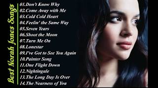 Best Norah Jones Songs - Norah Jones Best Hits - Norah Jones Greatest Hits Full Live 2017