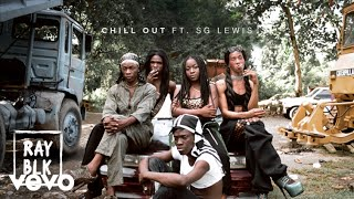 RAY BLK - Chill Out ft. SG Lewis