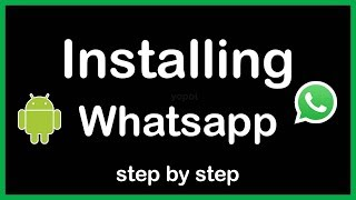 How to install whatsapp apk on android phone