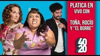 ¡Revive la platica con Toña, Rocio y El Borre de 40 Y 20! - Televisa