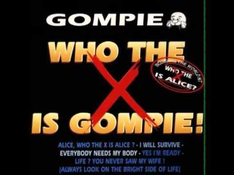 Alice, who the x is Alice Gompie