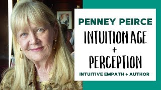 Intuition Age, Perception with Penney Peirce
