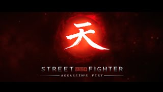 Street Fighter - Assassin's Fist - Coming Soon - Trailer