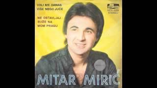 Mitar Miric - Ne ostavljaj suze na mom pragu - (Audio 1980) HD