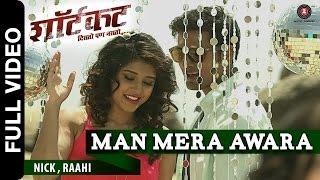 Man Mera Awara | Shortcut