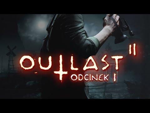 Outlast 2 (PL) #1 - Premiera (Gameplay PL / Zagrajmy w)