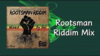 Rootsman Riddim Mix