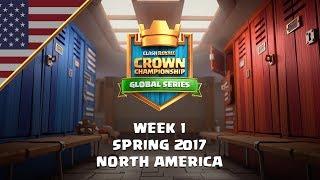 Clash Royale: Crown Championship Top 8 (NA, Week One) - Crown Championship