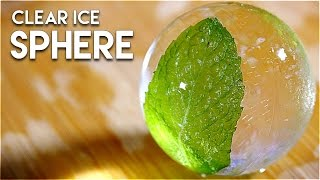 How to Make Clear Ice Spheres