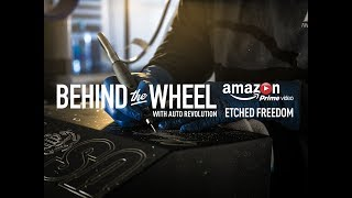 Behind the Wheel S2 E1 - Etched Freedom Trailer 1