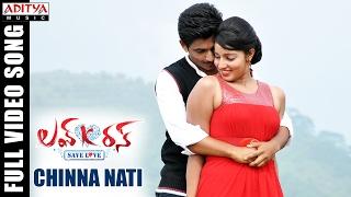 Chinna Nati Full Video Song || Love K Run Full Video Songs || Deepak Taroj, Malavika Menon
