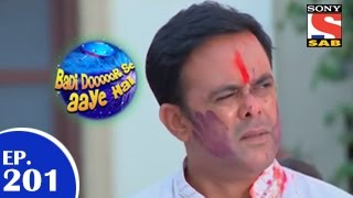 Badi Door Se Aaye Hain - बड़ी दूर से आये है - Episode 201 - 17th March 2015