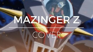 MAZINGER Z | opening instrumental best version