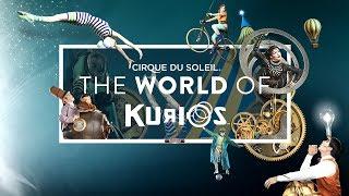 Unravel a World of Curiosities... | The World of KURIOS | Cirque du Soleil