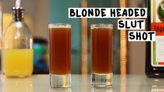 Blonde Headed Slut Shot - Tipsy Bartender