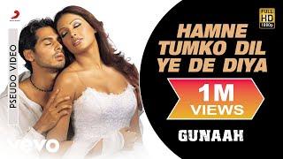 Hamne Tumko Dil Ye De Diya - Official Audio Song | Gunaah | Anand Raj Anand