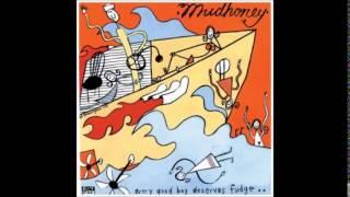 Mudhoney - Every Good Boy Deserves Fudge