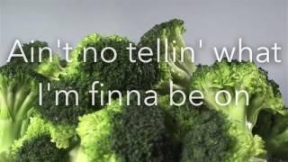 D.R.A.M. - Broccoli (feat. Lil Yachty) Lyric Video