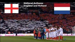 England vs Holland - National Anthems WITH LYRICS