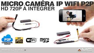 MICRO CAMERA IP WIFI HD 720P (IR) A INTEGRER VOUS MEME (PCB) [SECUTEC.FR]