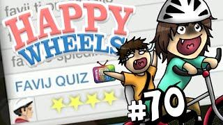 FAVIJ QUIZ! - Happy Wheels [Ep.70]