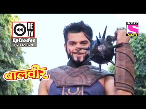 Xxx Mp4 Weekly Reliv Baalveer 17th Feb To 23rd Feb 2018 Episode 873 To 879 3gp Sex