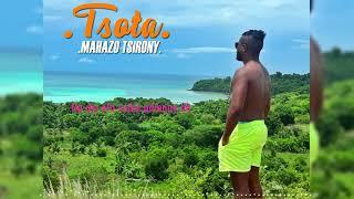 TSOTA - Mahazo tsirony [LYRICS VIDEO]  (Official audio 2019)