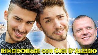 RIMORCHIARE CON GIGI D'ALESSIO - Matt & Bise