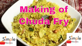 Chuda Fry | How Prepare Chuda Fry | Simple Recipes