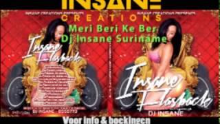 Meri Beri Ke Ber   Dj Insane Suriname