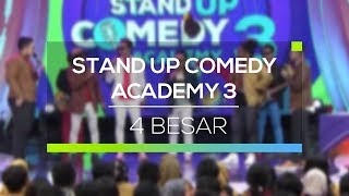 Highlight Stand Up Comedy Academy 3 - 4 Besar