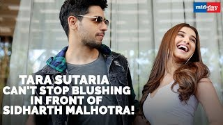 Tara Sutaria can't stop blushing in front of Sidharth Malhotra   Marjaavan Exclusive Interview